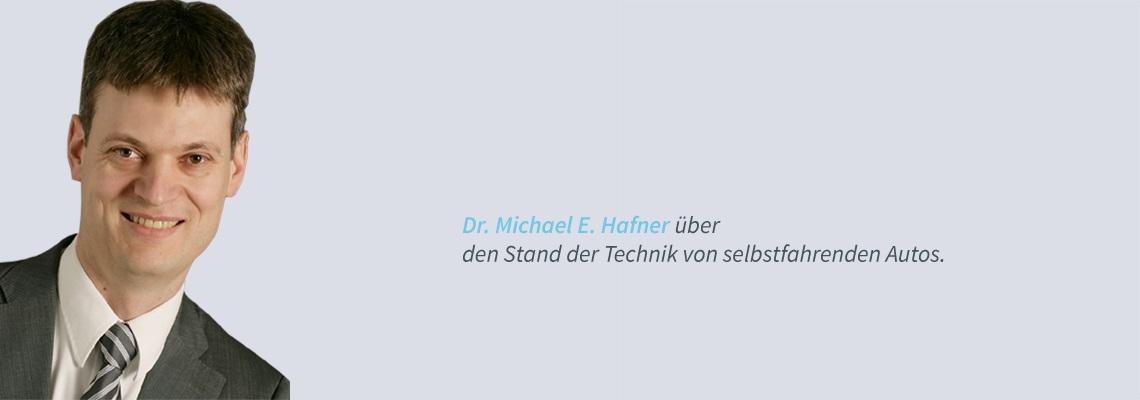 Dr. Michael E. Hafner - Selbstfahrende Autos